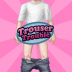 脱裤子 Trouser Trouble V1.25