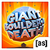 死亡巨石 Giant Boulder of Death