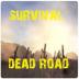 生存:死亡之路 Survival: Dead road